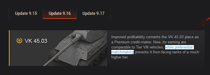 is 6 preferential matchmaking Premium tanks are single-configuration tanks that are  (such as the is-6 or  and thus have preferential matchmaking which prevents them from facing.